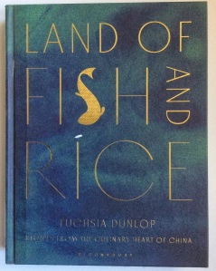 Land of Fish and Rice by Fuschia Dunlop